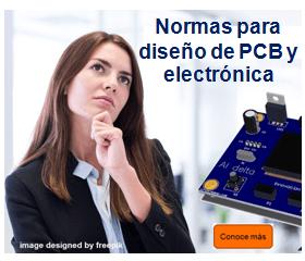 que normas usar para diseño electronico y de PCB?
