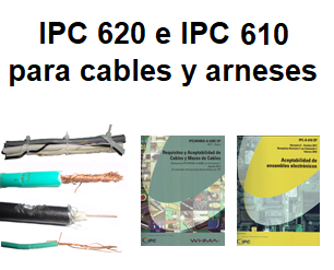 IPC 620 Español IPC 610 para cables y arneses