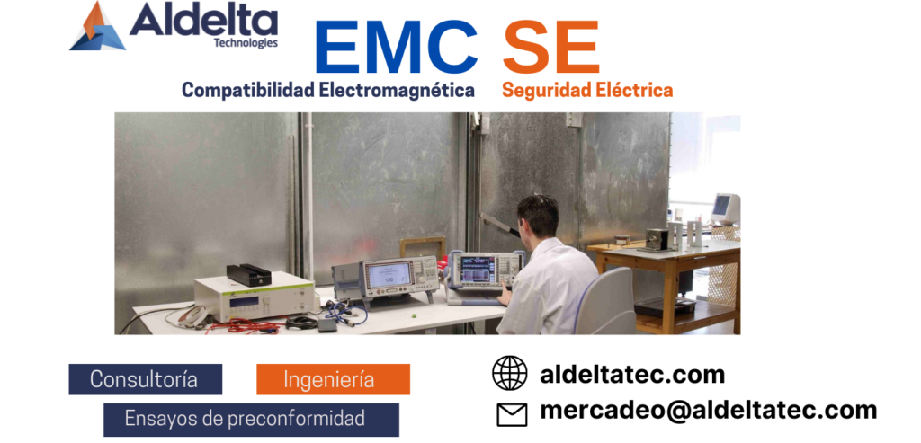 Servicio Consultoria y ensayos en Compatobolodad electromagnetica EMC y seguridad electrica SE